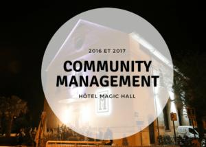 community management pour l'hotel le magic_hall