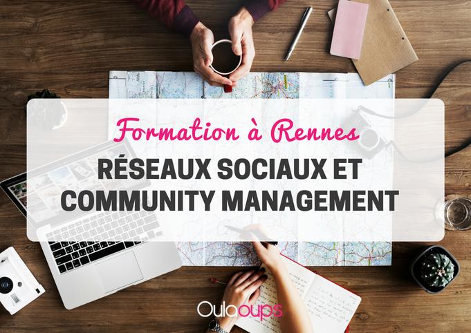 formation réseaux sociaux et community management à Rennes