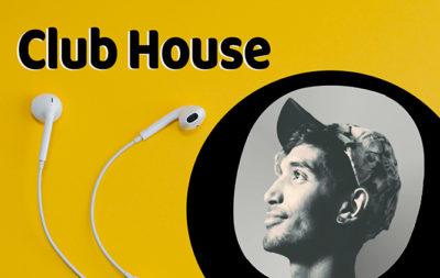 C'est quoi Club House?